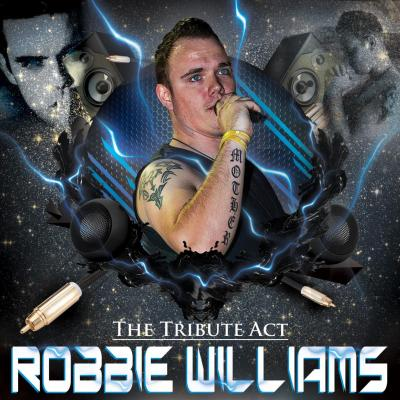 The Essential Robbie The Number one Robbie Williams Tribute in the UK 9