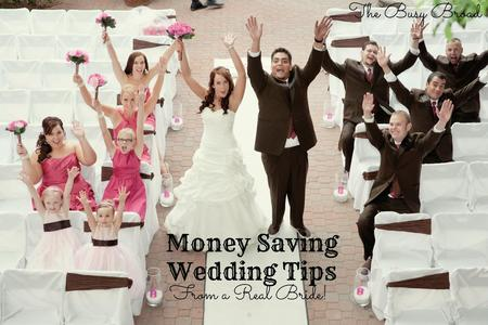 Money Saving Wedding TIps From a Real Bride